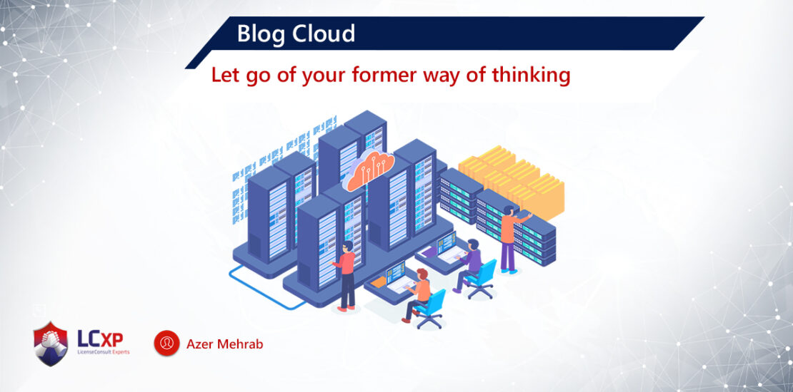 Azer Blog Cloud new way thinking