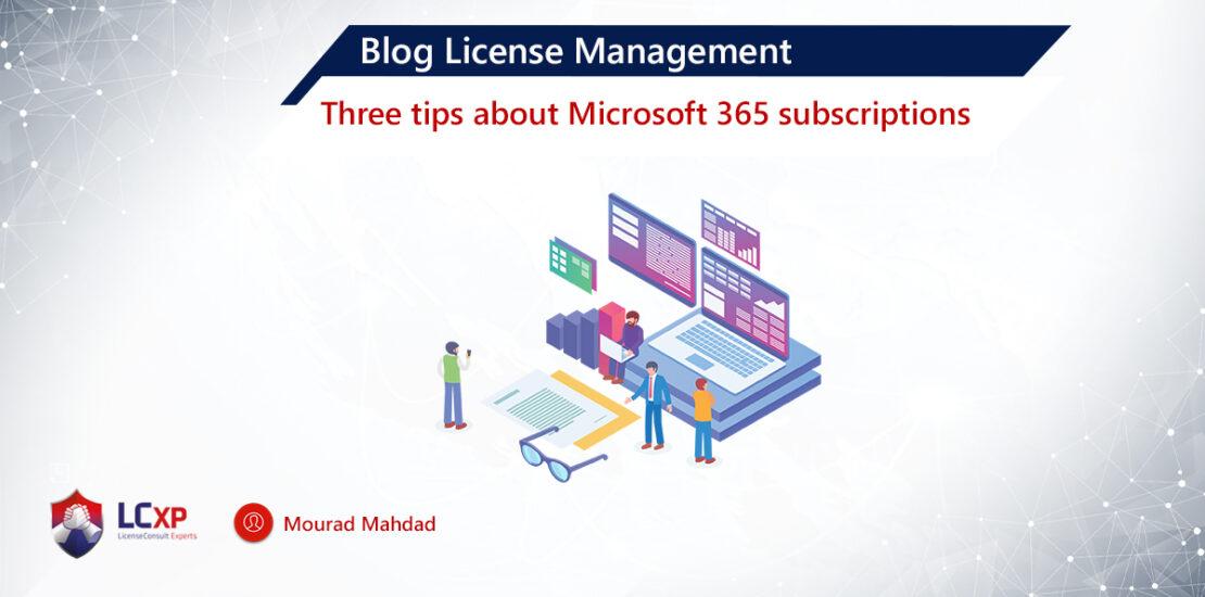 Mourad Blog - Microsoft Licensing 3 tips & tricks